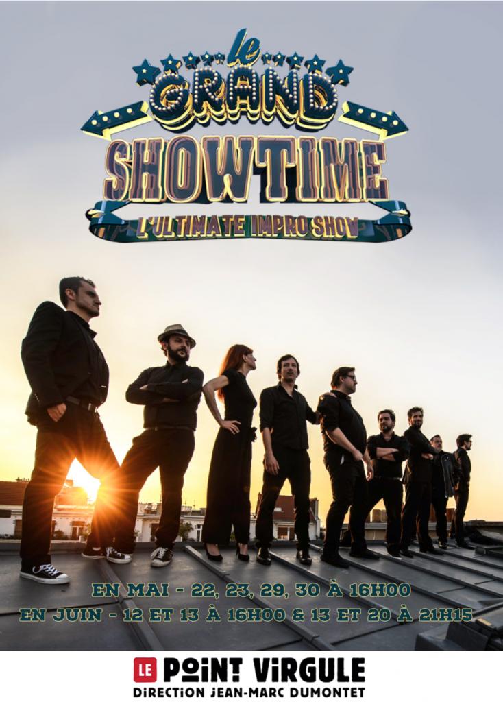 Le Grand Showtime en spectacle au Point Virgule à Paris