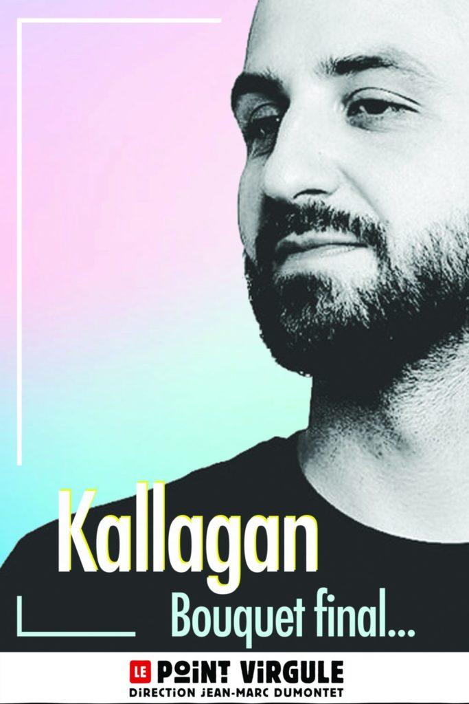Kallagan en spectacle au Point Virgule à Paris