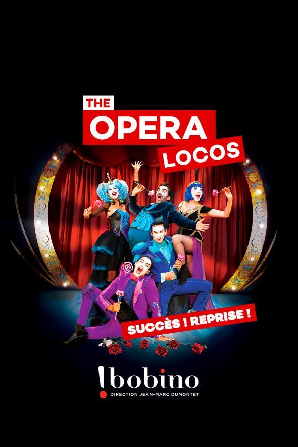 The Opera Locos en spectacle à Bobino à Paris