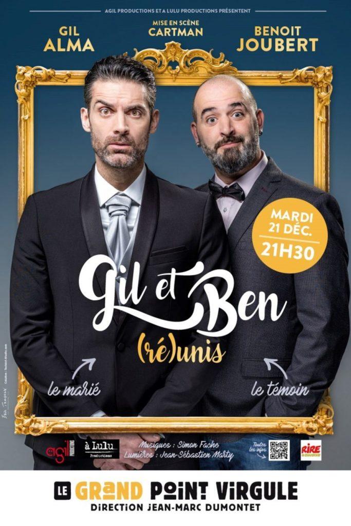 Gil et Ben en spectacle au Grand Point Virgule à Paris